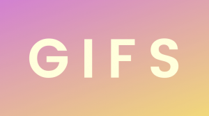 How to Use GIFS in Your Marketing